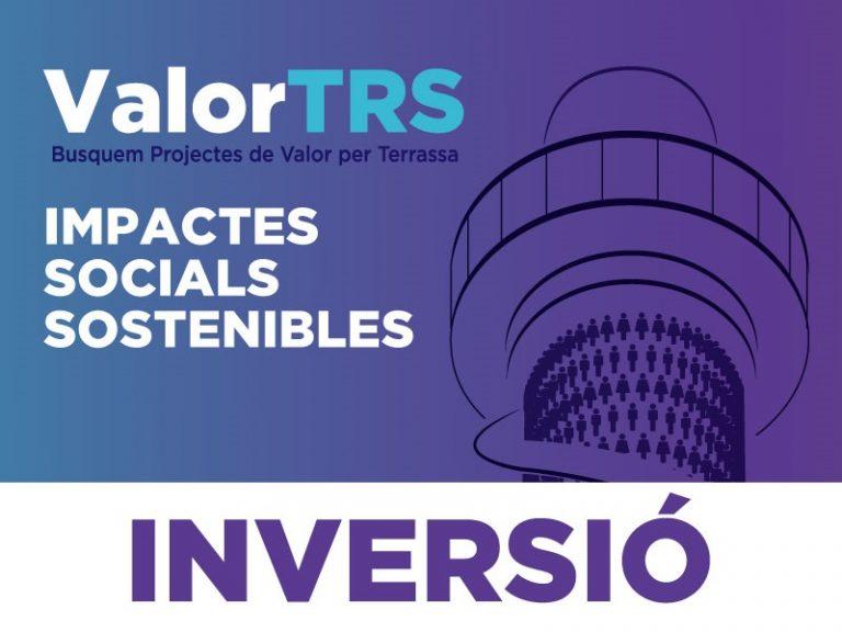 """Imatge xemeneia i text """"ValorTRS Busquem Projectes de Valor per Terrassa. Impactes Socials Sostenibles. Inversió"""""""