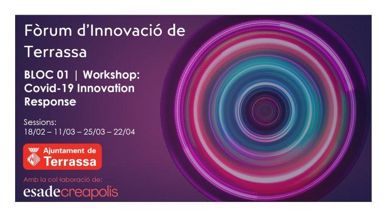 «Covid-19 Innovation Response», un taller de 4 sessions, obre el programa d'activitats del Fòrum d'Innovació de Terrassa