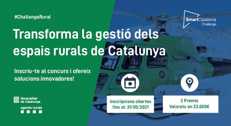 Imatge d'un helicòpter amb informació de la convocatòria. #ChallengeRural Transforma la gestió dels espais rurals de Catalunya. Inscriu-te al concurs i ofereix solucions innovadores! Inscripcions obertes fins el 31/05/21. 3 premis valorats en 23.000 €. Logo SmartCatalonia Challenge, Generalitat de Catalunya i Agents Rurals
