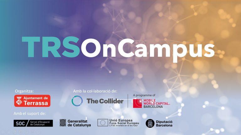 Ajuntament de Terrassa posa en marxa TRS OnCampus, emprenedoria per a projectes de R+D